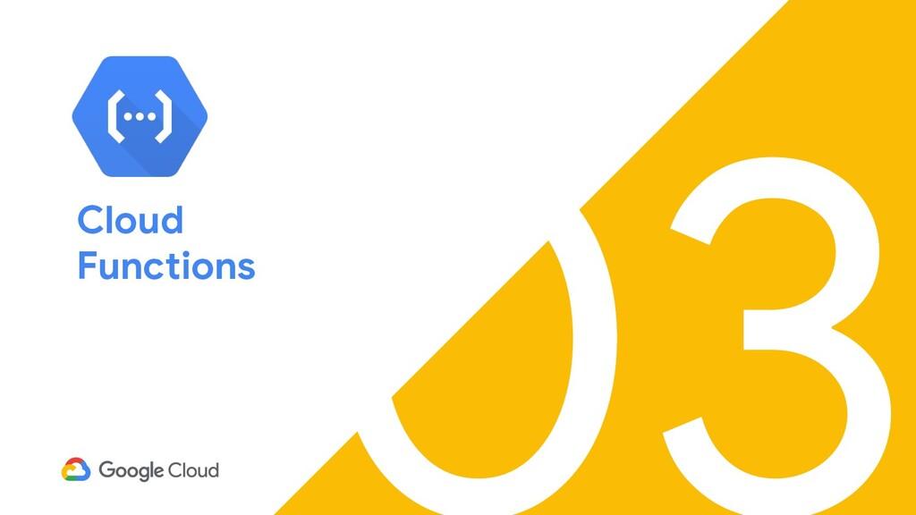 03 Cloud Functions