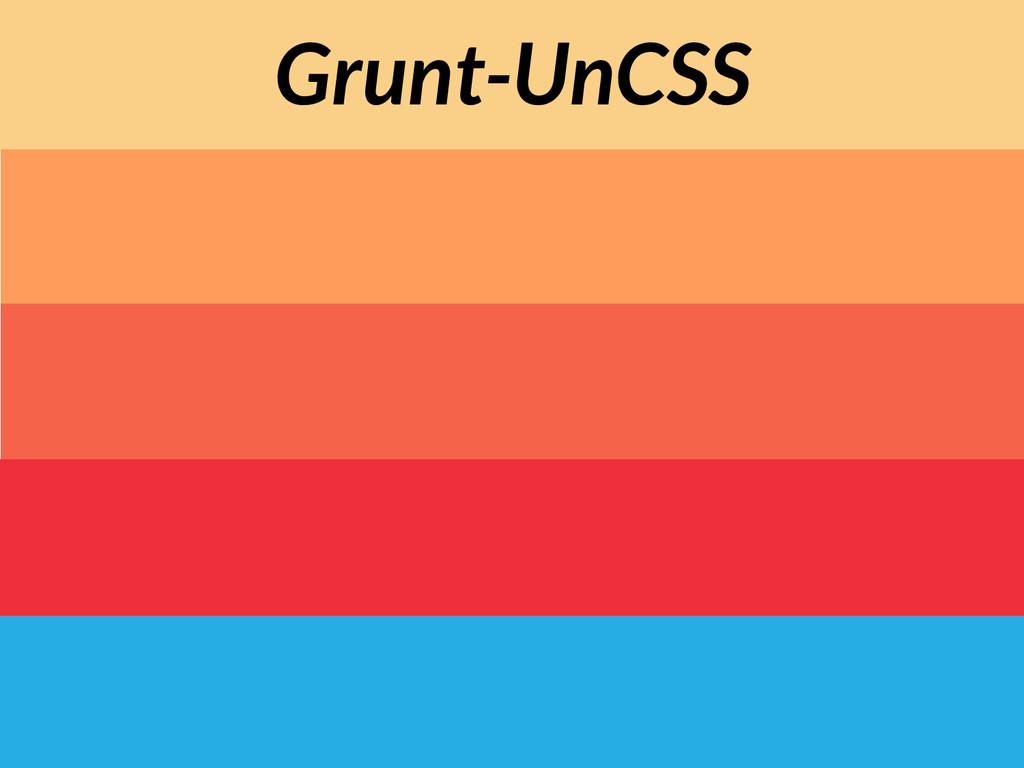 Grunt-UnCSS