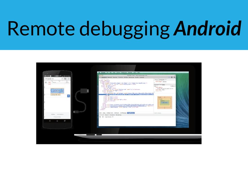 Remote debugging Android