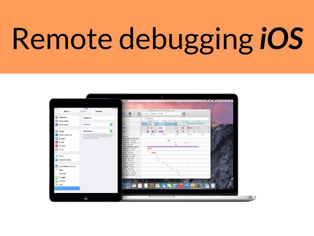 Remote debugging iOS