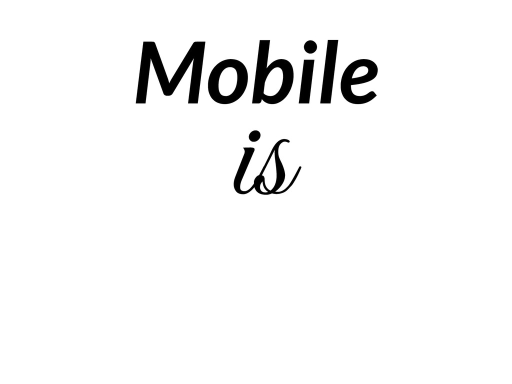 is Mobile