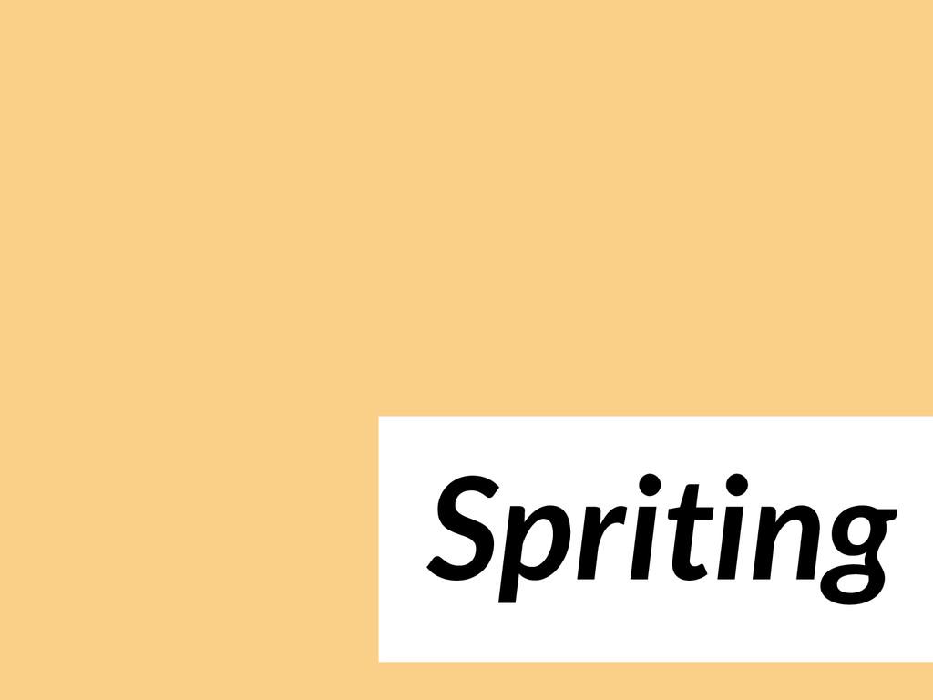 Spriting