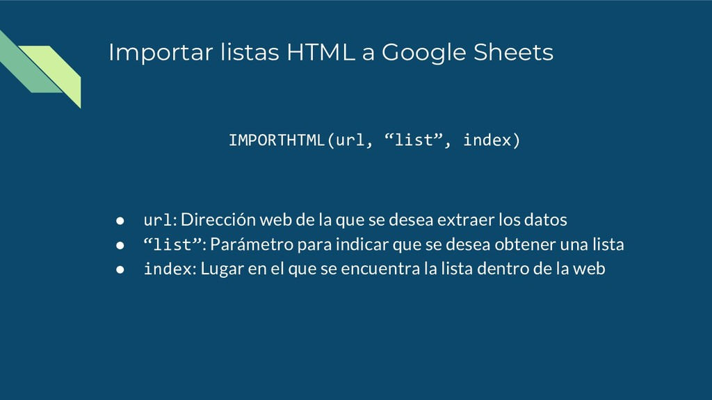 Importar listas HTML a Google Sheets IMPORTHTML...