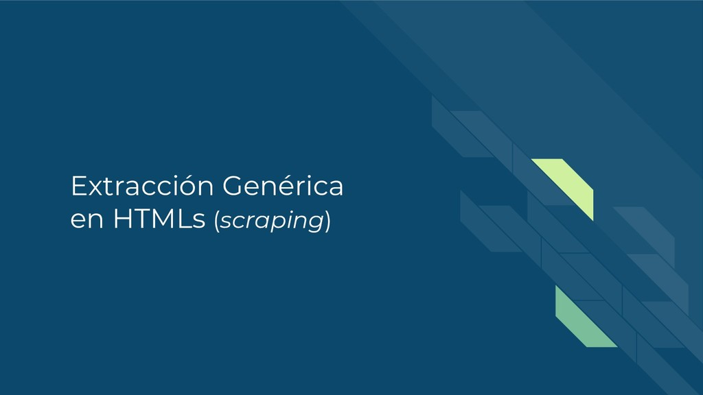 Extracción Genérica en HTMLs (scraping)