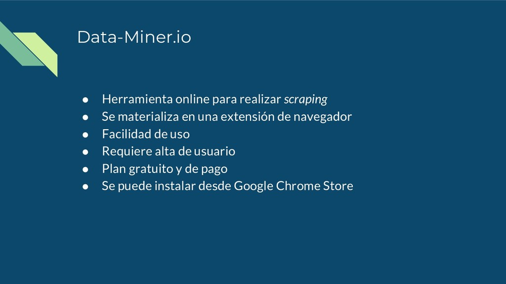 Data-Miner.io ● Herramienta online para realiza...