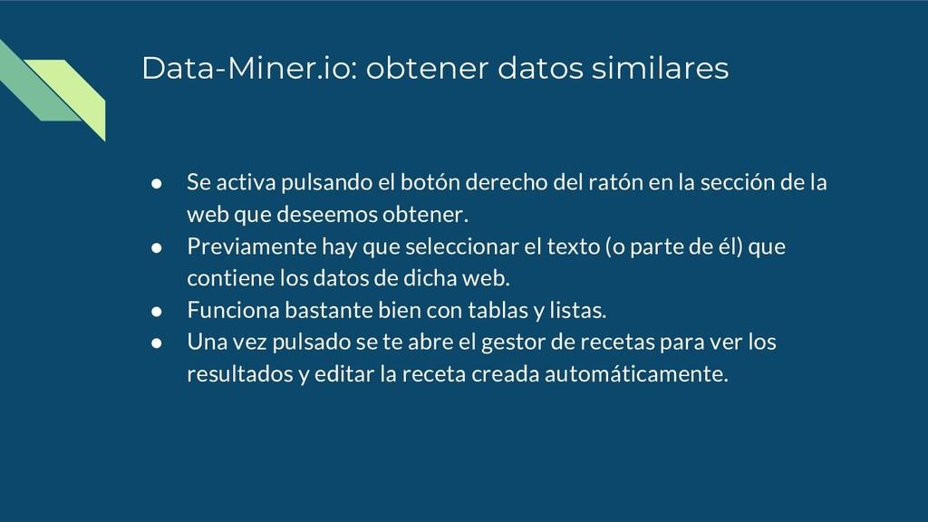 Data-Miner.io: obtener datos similares ● Se act...