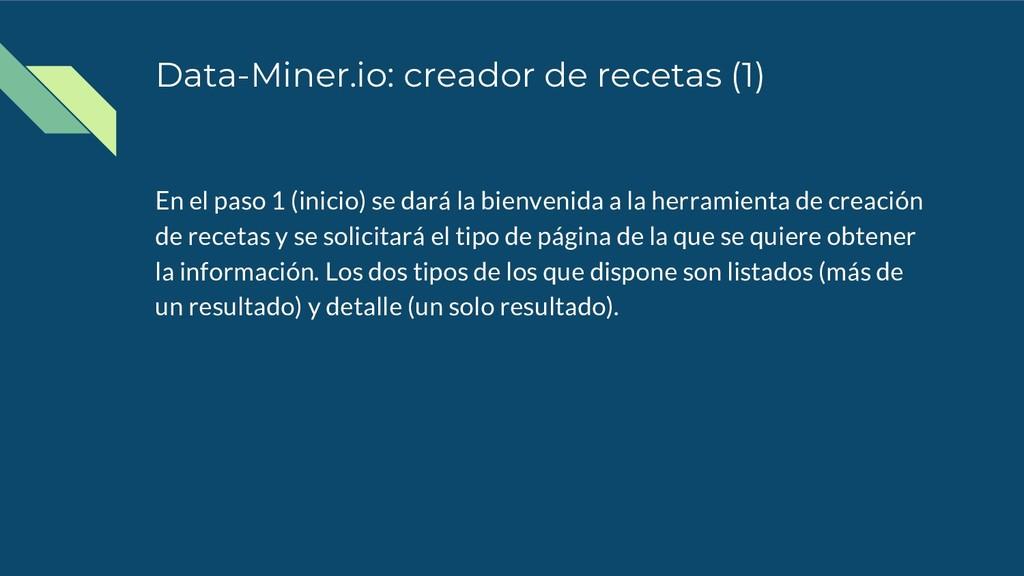 Data-Miner.io: creador de recetas (1) En el pas...
