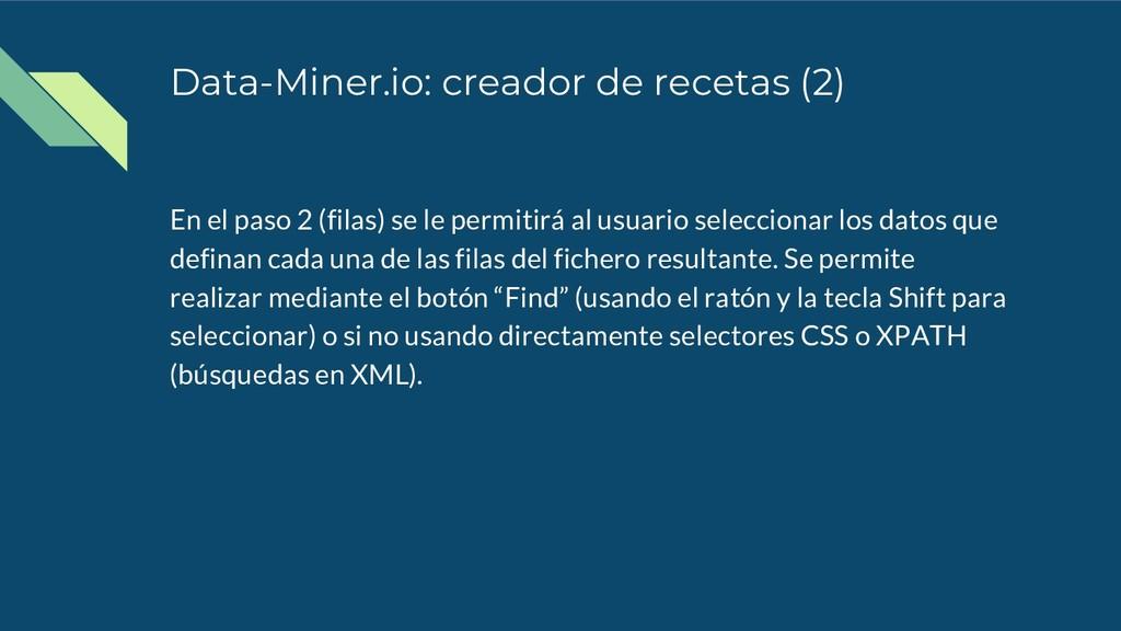 Data-Miner.io: creador de recetas (2) En el pas...