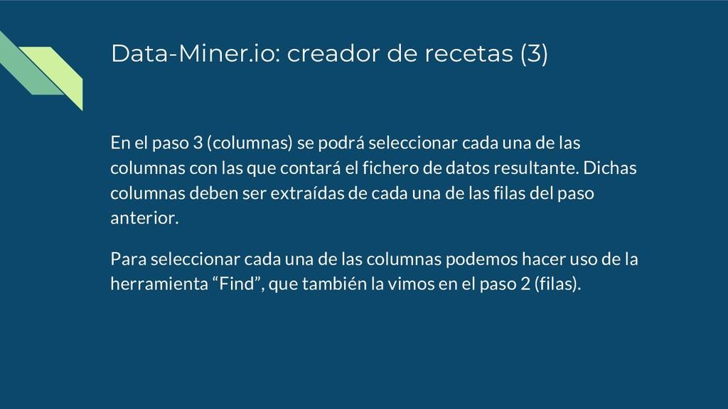 Data-Miner.io: creador de recetas (3) En el pas...