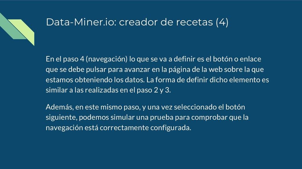 Data-Miner.io: creador de recetas (4) En el pas...