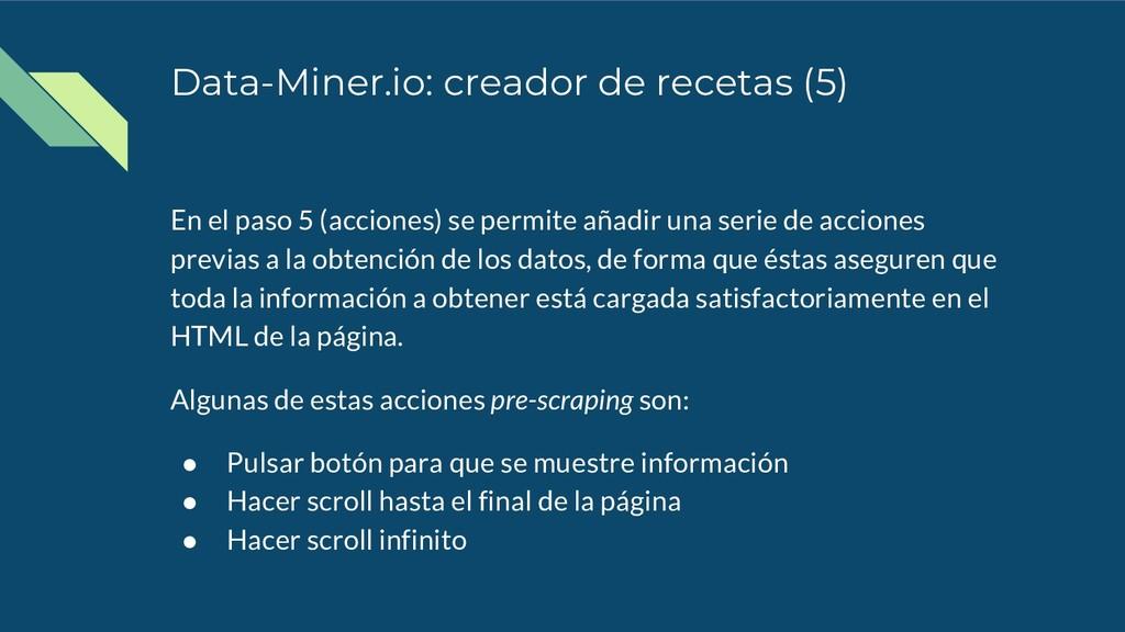 Data-Miner.io: creador de recetas (5) En el pas...