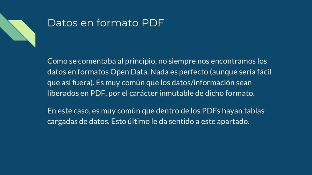 Datos en formato PDF Como se comentaba al princ...