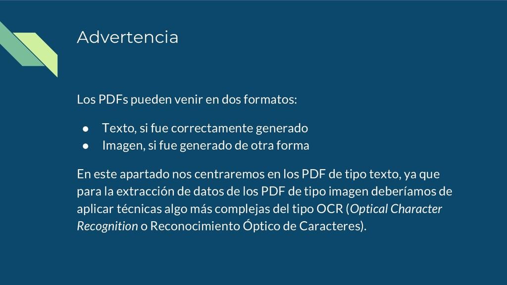 Advertencia Los PDFs pueden venir en dos format...