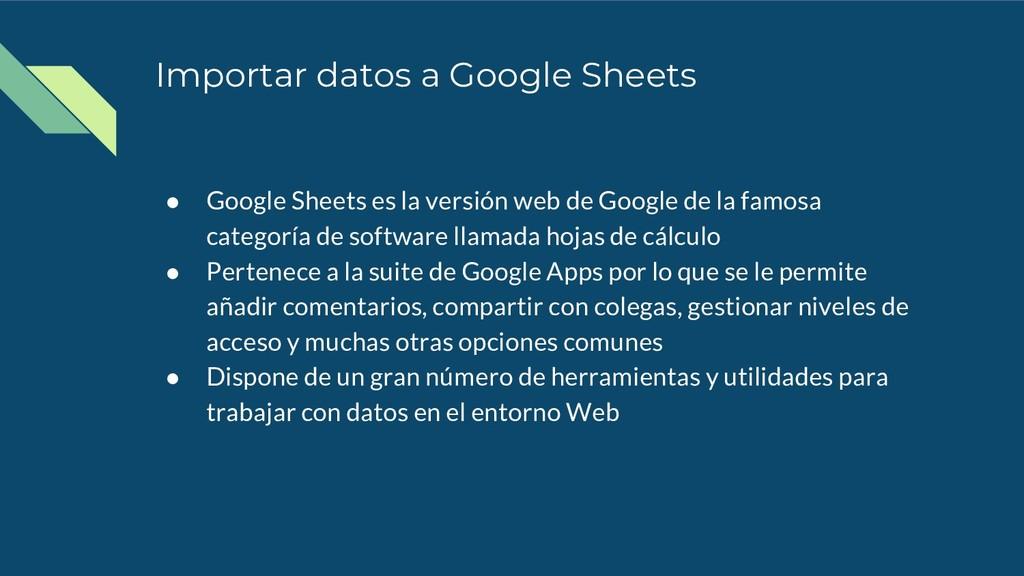 Importar datos a Google Sheets ● Google Sheets ...