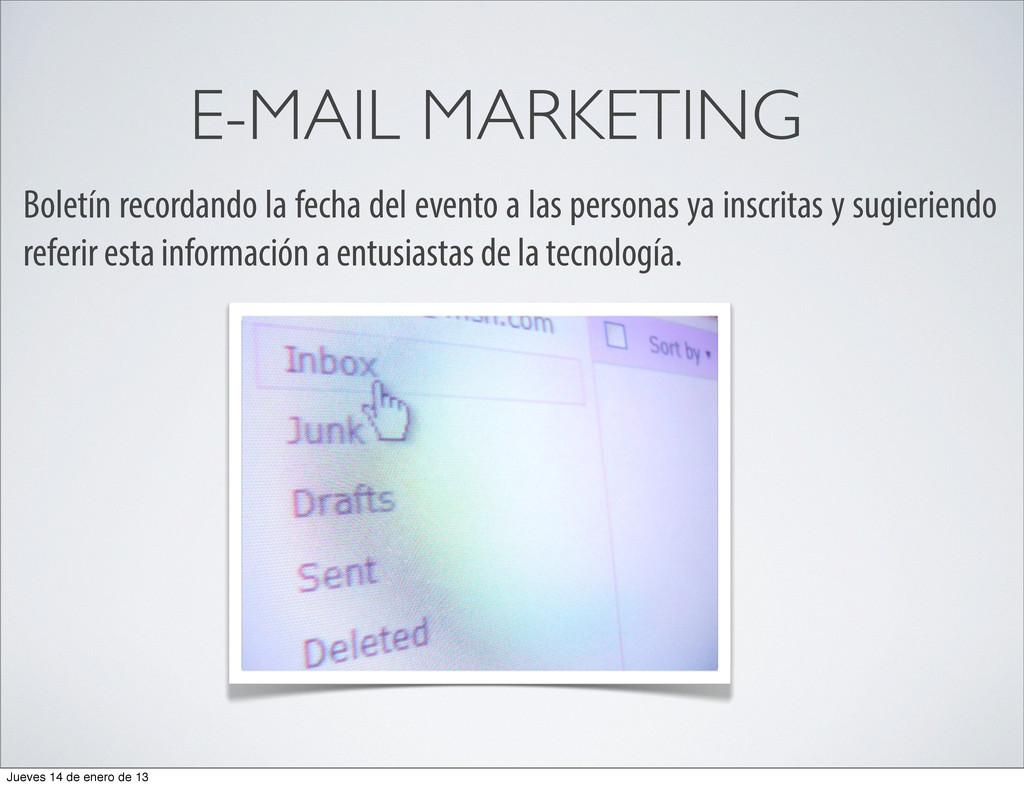 E-MAIL MARKETING Boletín recordando la fecha de...