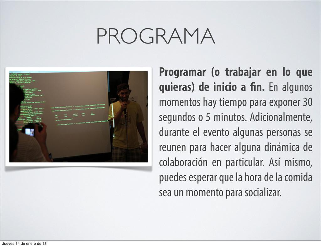 PROGRAMA Programar (o trabajar en lo que quiera...