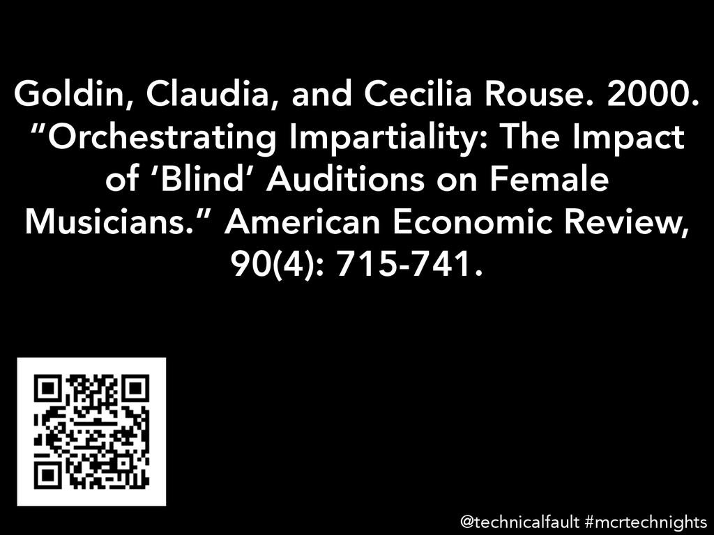 "Goldin, Claudia, and Cecilia Rouse. 2000. ""Orch..."