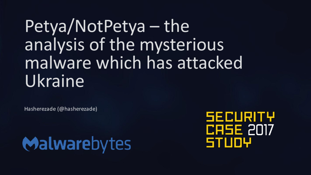 Petya/NotPetya – the analysis of the mysterious...