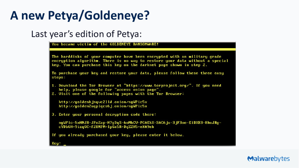 A new Petya/Goldeneye? Last year's edition of P...