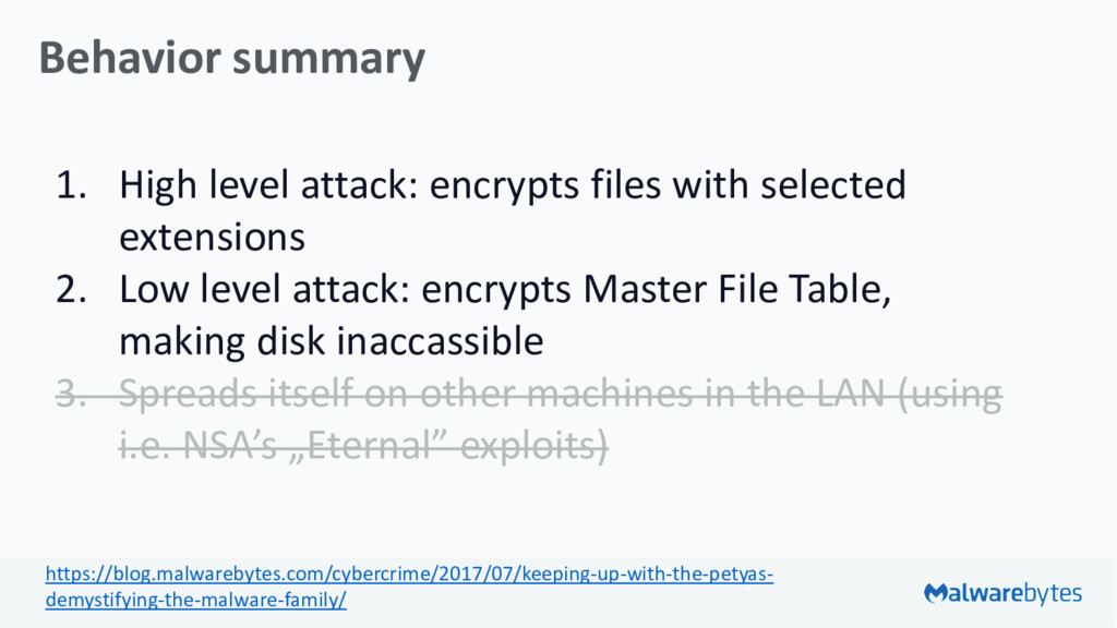 Behavior summary 1. High level attack: encrypts...