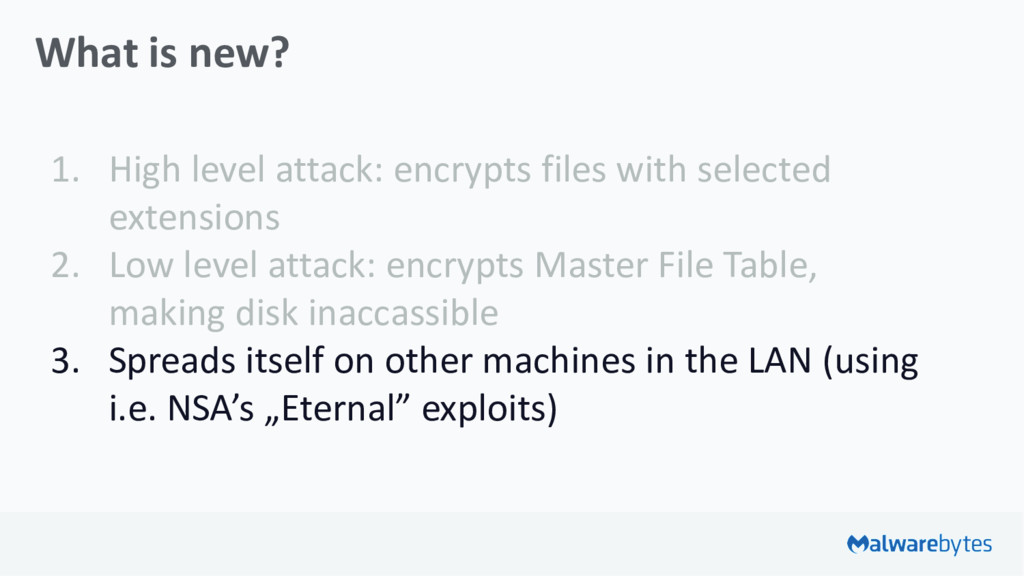 What is new? 1. High level attack: encrypts fil...
