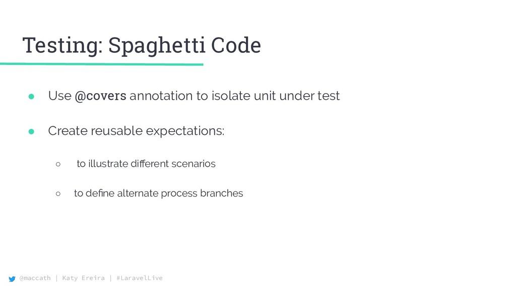 @maccath | Katy Ereira | #LaravelLive Testing: ...