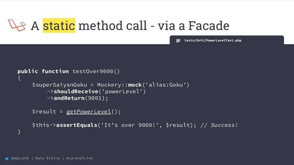 @maccath | Katy Ereira | #LaravelLive A static ...