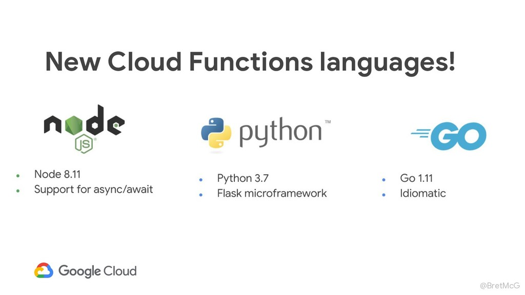 @BretMcG New Cloud Functions languages!