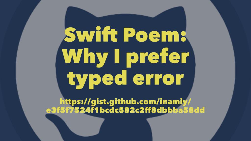 Swift Poem: Why I prefer typed error https://gi...