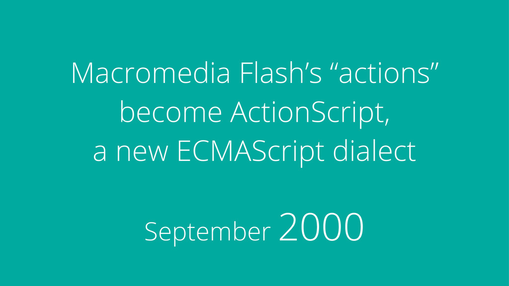 """Macromedia Flash's """"actions"""" become ActionScrip..."""