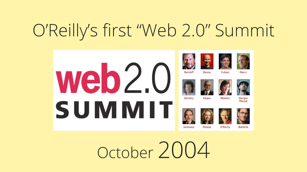 """October 2004 O'Reilly's first """"Web 2.0"""" Summit"""