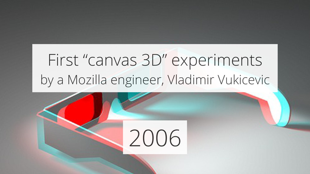 """2006 First """"canvas 3D"""" experiments by a Mozilla..."""