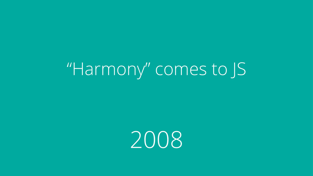 """""""Harmony"""" comes to JS 2008"""