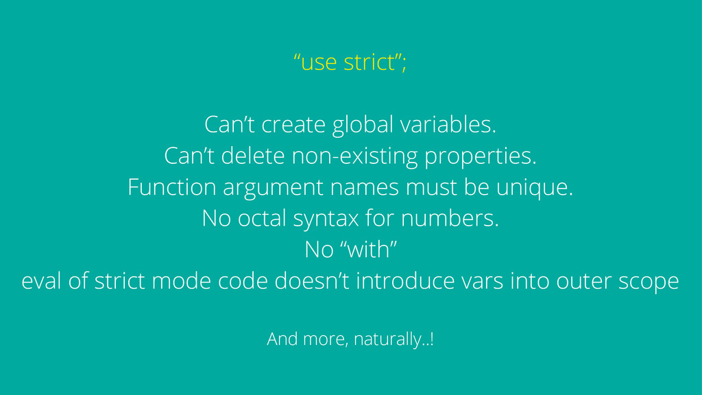 """""""use strict""""; Can't create global variables. Ca..."""