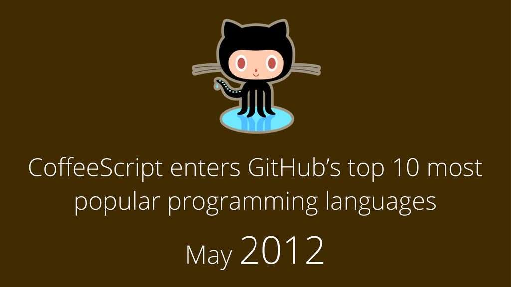 CoffeeScript enters GitHub's top 10 most popular...
