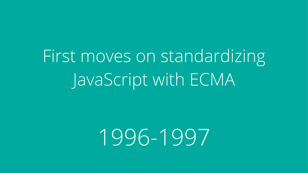First moves on standardizing JavaScript with EC...