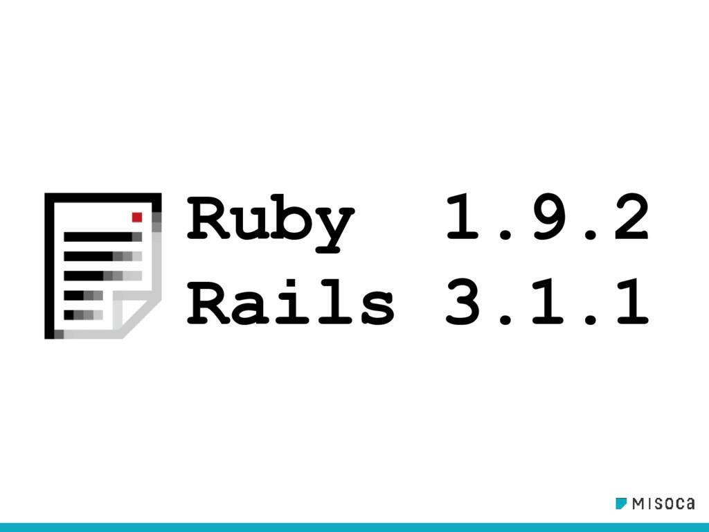 Ruby 1.9.2 Rails 3.1.1