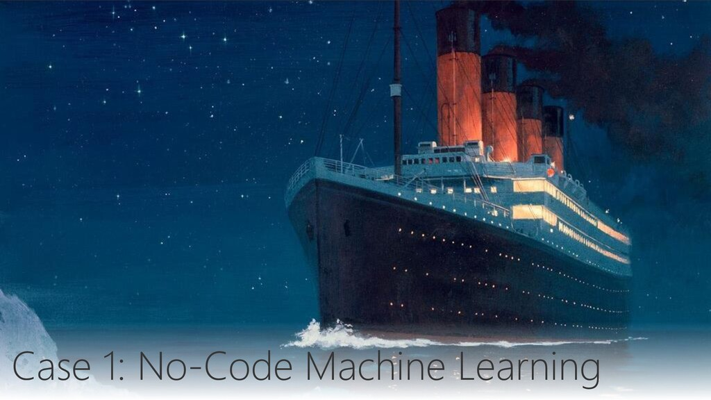 Case 1: No-Code Machine Learning