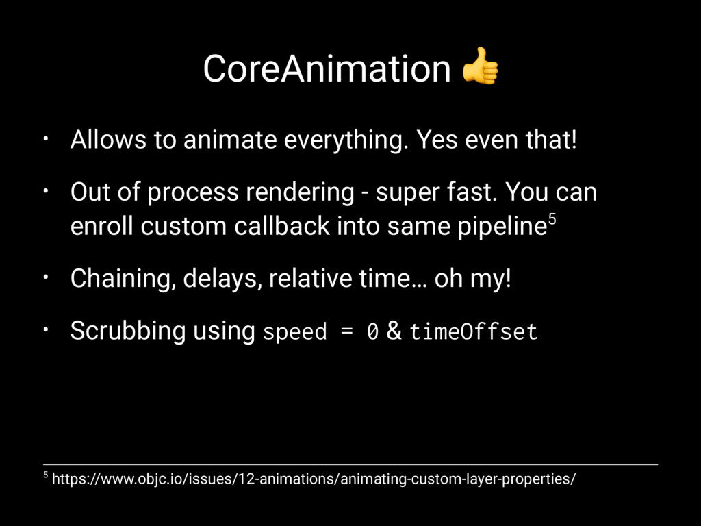 CoreAnimation ! • Allows to animate everything....