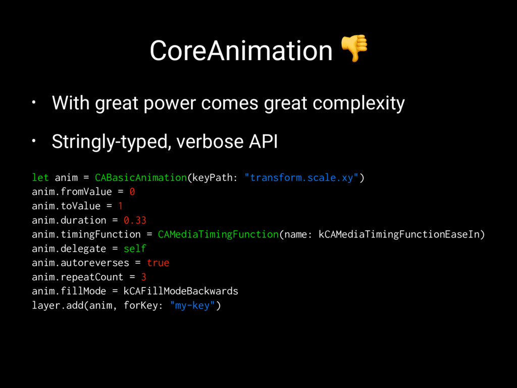 CoreAnimation ! • With great power comes great ...