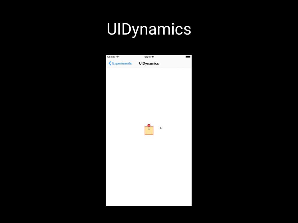 UIDynamics