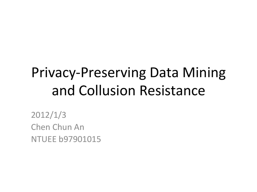 Privacy-­‐Preserving	