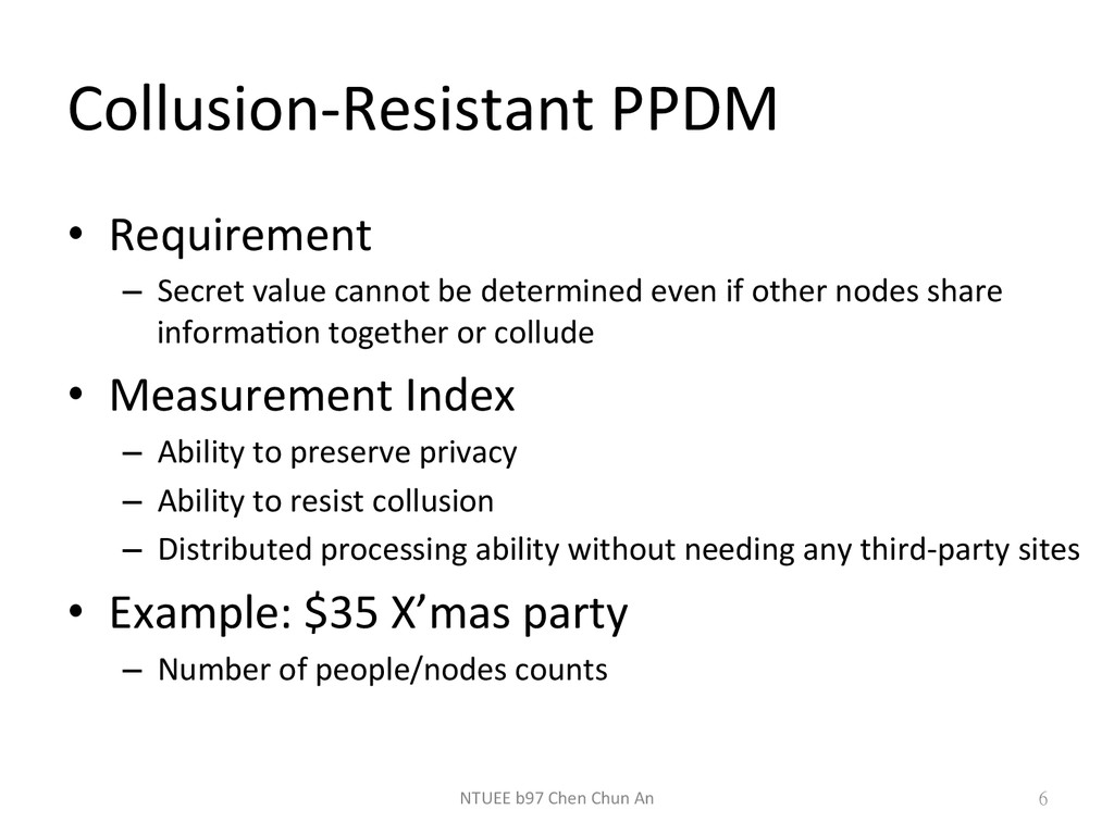Collusion-­‐Resistant	