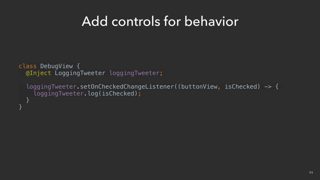 11 Add controls for behavior class DebugView { ...