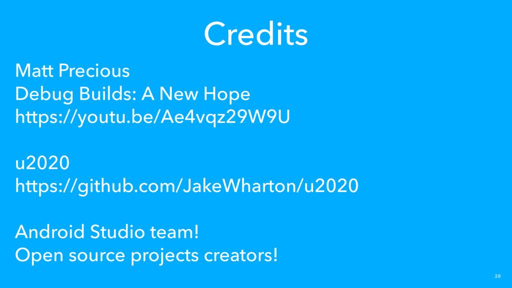 28 Matt Precious Debug Builds: A New Hope https...