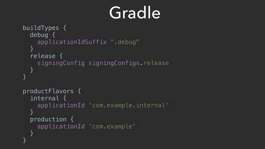 Gradle buildTypes { debug { applicationIdSuffix...