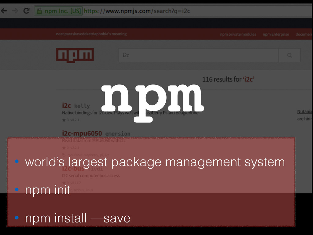 npm • world's largest package management system...