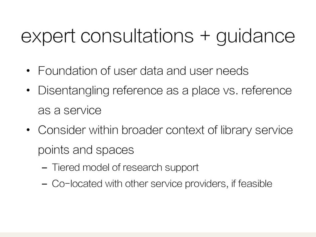 expert consultations + guidance • Foundation o...