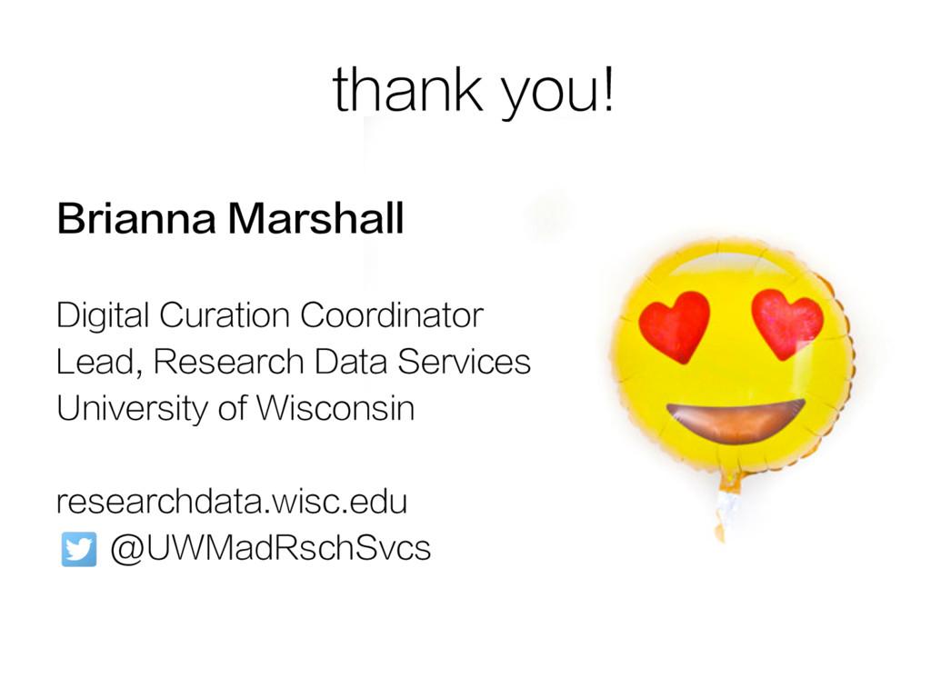 Brianna Marshall Digital Curation Coordinator L...