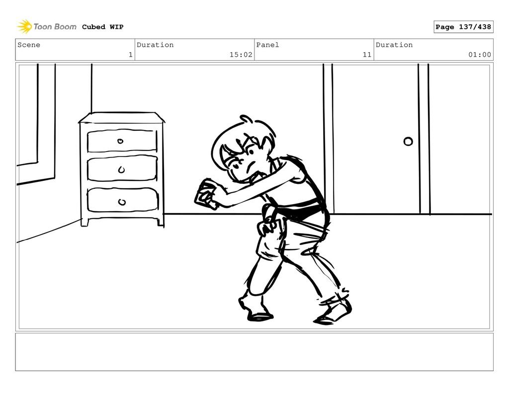 Scene 1 Duration 15:02 Panel 11 Duration 01:00 ...